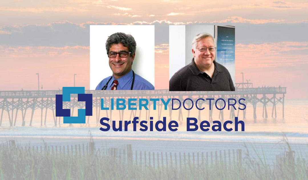 Liberty Doctors expands to Surfside Beach!